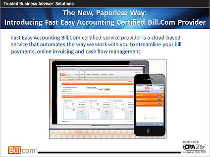 Fast Easy Accounting 206-361-3950 Bill.Com Certified Services Provider Paperless Office