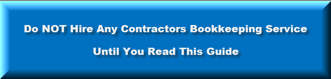 Do NOT Hire Any Contractors Bookkeeping Service Until You Read This Guide From