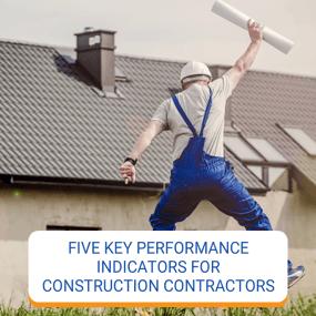 Five Key Performance Indicators For Contractors
