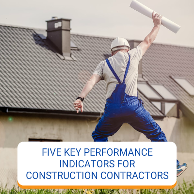 Five Key Performance Indicators For Contractors