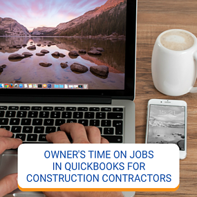 Owners Time On Jobs In QuickBooks For Contractors