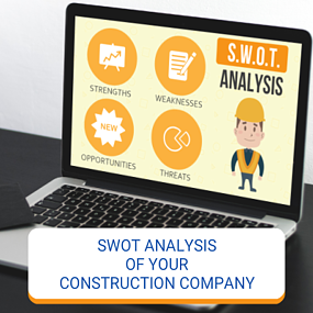 SWOT Analysis Of Your Construction Company
