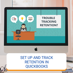 Set Up And Track Retention In QuickBooks