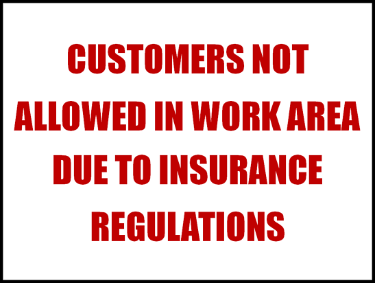 Customers-Not-Allowed-In-Work-Area-Due-To-Insurance-Regulations-Fast-Easy-Accounting-The-Contractors-Accountant.png