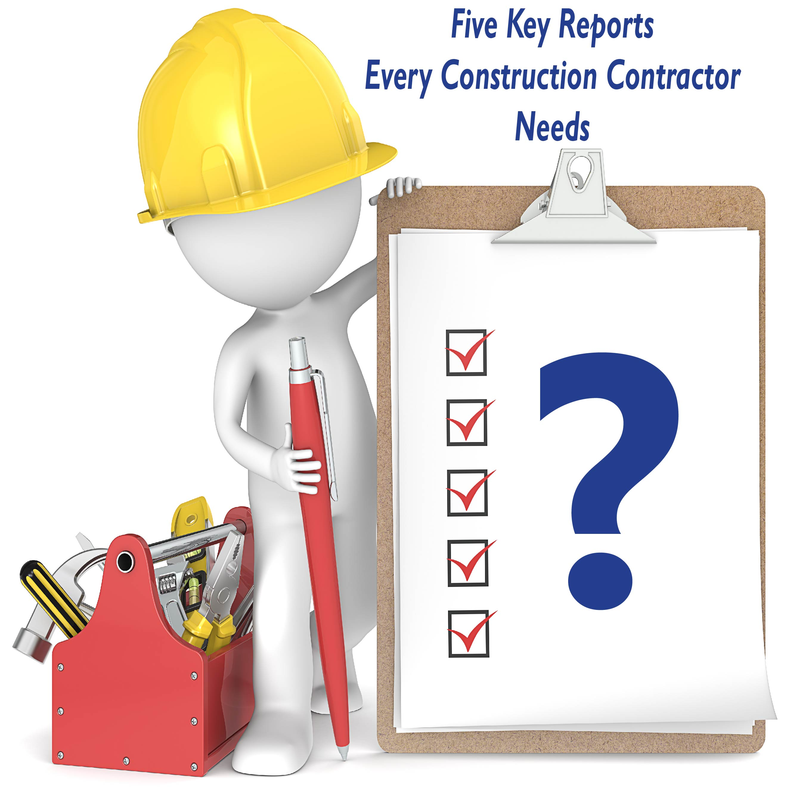 Five_Key_Reports_Every_Contractor_Needs.jpg