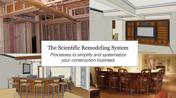 The Scientific Remodeling System